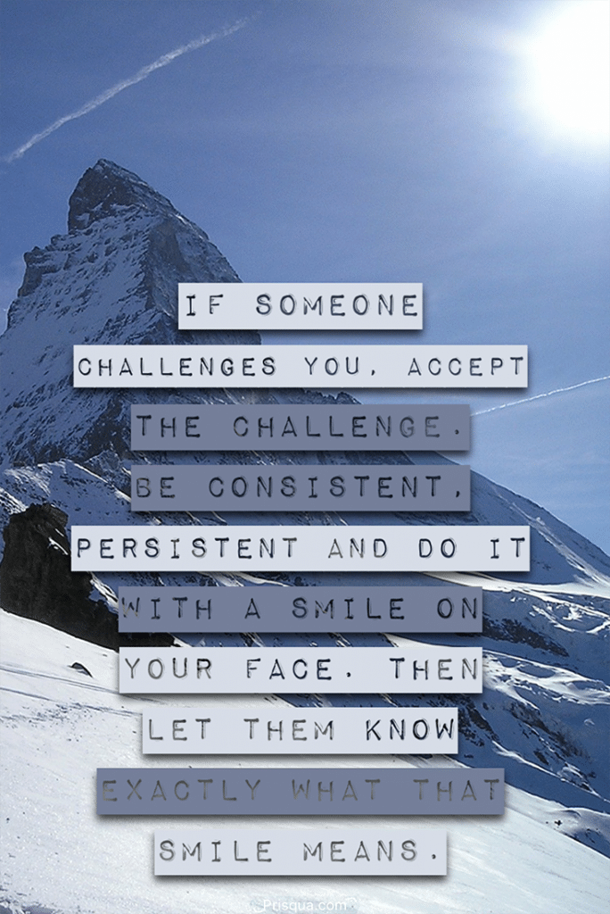 Life is all about facing challenges