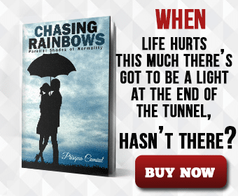 Chasing Rainbows Parallel Shades Of Normality Novel